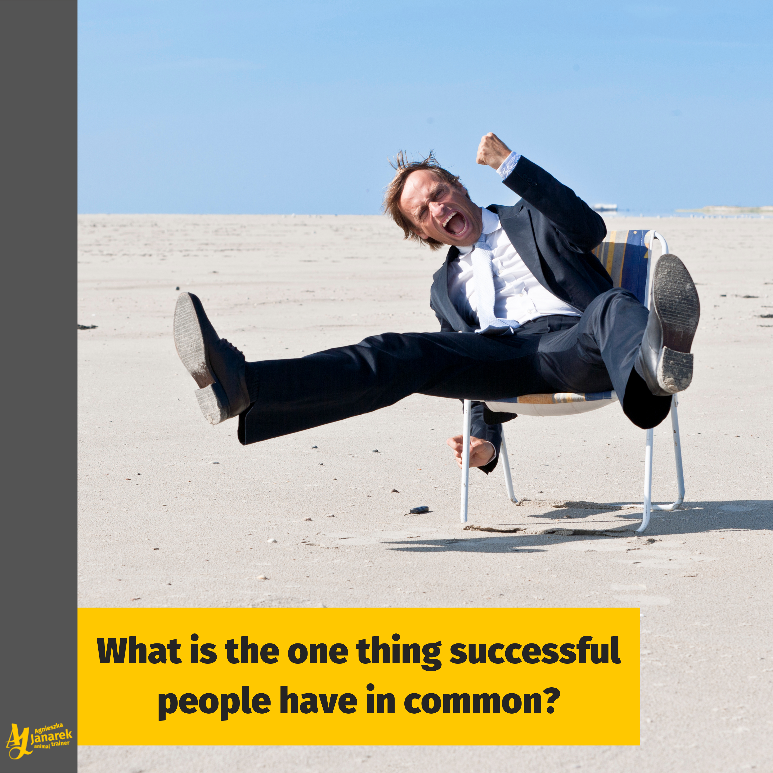 What Is The One Thing Successful People Have In Common